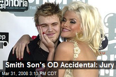 Smith Son's OD Accidental: Jury