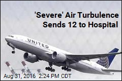 'Severe' Air Turbulence Sends 12 to Hospital