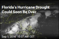 Florida's Hurricane Drought Could Soon Be Over