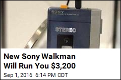 New Sony Walkman Will Run You $3,200