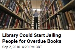 Library Could Start Jailing People for Overdue Books