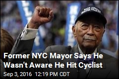 Former NYC Mayor Says He Wasn't Aware He Hit Cyclist