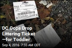 DC Cops Drop Littering Ticket —for Toddler