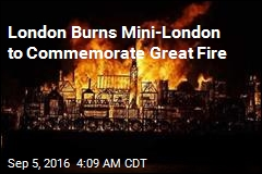 London Burns Mini-London to Commemorate Great Fire