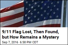 9/11 Flag Lost, Then Found, but How Remains a Mystery