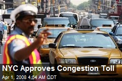 NYC Approves Congestion Toll