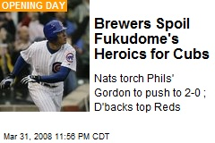 Brewers Spoil Fukudome's Heroics for Cubs