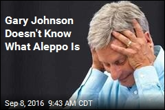 Gary Johnson Doesn't Know What Aleppo Is