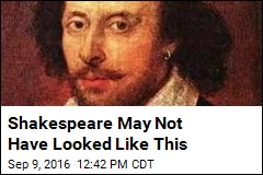 Shakespeare May Not Have Looked Like This