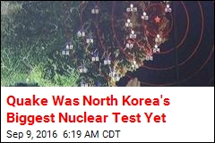 Seoul: Quake Was N. Korea's Biggest Nuke Test Yet