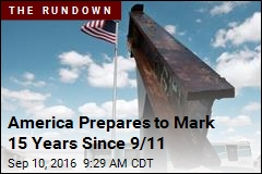 America Prepares to Mark 15 Years Since 9/11