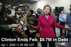 Clinton Ends Feb. $8.7M in Debt