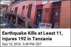 Earthquake Kills at Least 11, Injures 192 in Tanzania