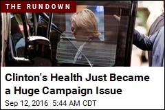 Clinton's Health Is Now a Campaign Issue