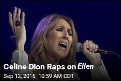 Celine Dion Raps on Ellen