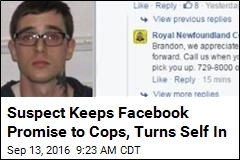 Suspect Keeps Facebook Promise to Cops, Turns Self In