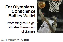 For Olympians, Conscience Battles Wallet