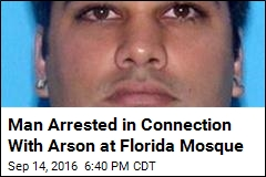 Man Arrested in Connection With Arson at Florida Mosque