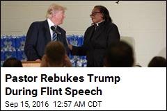 Pastor Rebukes Trump During Flint Speech