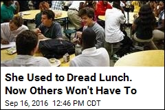 She Used to Dread Lunch. Now Others Won't Have To