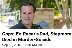 Cops: Ex-Racer's Dad, Stepmom Died in Murder-Suicide