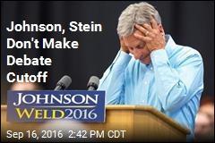 Johnson, Stein Don't Make Debate Cutoff