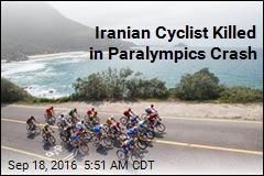 Iranian Cyclist Killed in Paralympics Crash