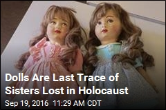 Dolls Are Last Trace of French Sisters Lost in Holocaust