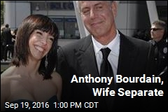Anthony Bourdain, Wife Separate