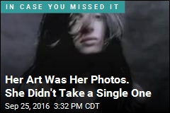 Her Art Was Her Photos. She Didn't Take a Single One