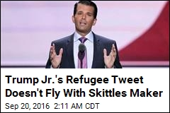 Trump Jr.'s Refugee Tweet Doesn't Fly With Skittles Maker