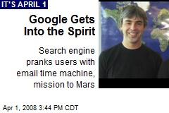 Google Gets Into the Spirit