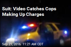 Suit: Video Catches Cops Making Up Charges