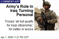 Army's Role in Iraq Turning Personal