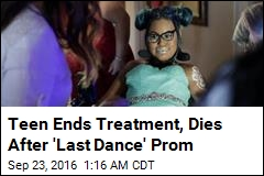 Teen Dies 2 Months After 'Last Dance' Prom