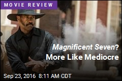 Magnificent Seven ? More Like Mediocre