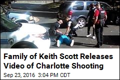 Family of Keith Scott Releases Video of Charlotte Shooting