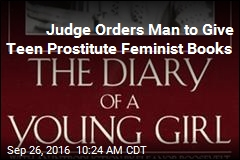 Judge Orders Man to Give Teen Prostitute Feminist Books