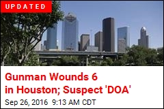 Gunman Wounds 6 in Houston; Cops Shoot Suspect
