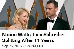 Naomi Watts, Liev Schreiber Splitting After 11 Years