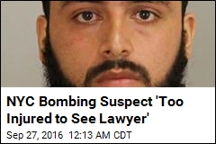 Bombing Suspect 'Too Injured to See Lawyer'