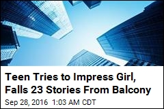 Teen Boy Tries to Impress Girl, Falls 23 Stories From Balcony