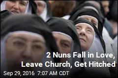 2 Nuns Falls in Love, Leave Church, Get Hitched