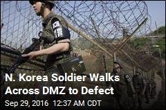 N. Korea Soldier Walks Across DMZ to Defect
