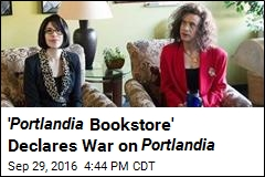 ' Portlandia Bookstore' Declares War on Portlandia