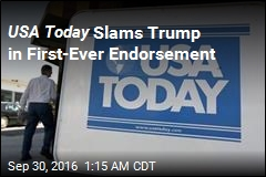 USA Today Makes First Endorsement Ever: Anyone But Trump