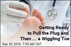Getting Ready to Pull the Plug and Then ... a Wiggling Toe