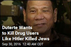 Duterte: Hitler Killed Millions, I'd Like to Kill 3M Drug Addicts