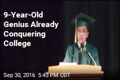 9-Year-Old Genius Already Conquering College