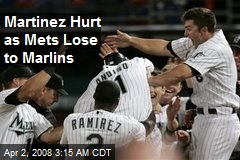 Martinez Hurt as Mets Lose to Marlins